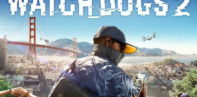Watch Dogs 2 : Le Test